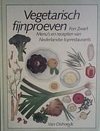Vegetarisch fijnproeven : menu's en recepten…