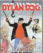 Dylan Dog: La Casa dei Fantasmi by Tiziano…