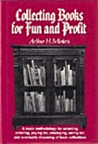 Collecting books for fun and profit by…