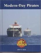 Modern-Day Pirates by John M. Dunn