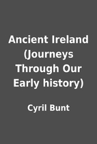 Ancient Ireland (Journeys Through Our Early…