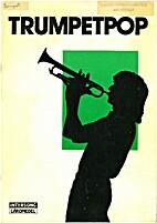 Trumpetpop by Sven-Olov Bagge