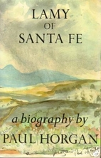 Lamy of Santa Fe by Paul Horgan