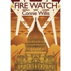 Fire Watch [short story] by Connie Willis