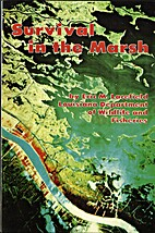 Survival in the Marsh by Eric M. Lacefield