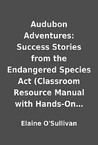 Audubon Adventures: Success Stories from the…