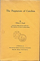 The proprietors of Carolina by William S.…