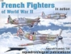 French Fighters of World War II in Action -…
