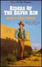 Riders of the Silver Rim (Saga of the…