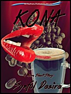 Kona (a microshort story) by Synful Desire