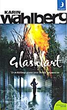 Glasklart by Karin Wahlberg