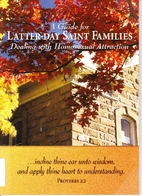 A Guide for Latter-Day Saint Families…