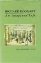 An Imagined Life: Life and Times, 1959-91 by…