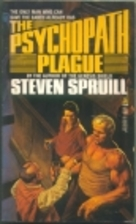 The Psychopath Plague by Steven G. Spruill