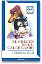 El crimen de la calle Bambi by Hernán Del…