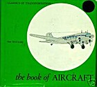 The book of aircraft (Classics of…