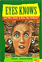 Eyes Knows and other Stories to Raise Your…