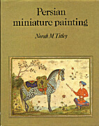 Persian Miniature Painting and Its Influence…