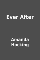 Ever After by Amanda Hocking