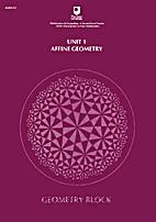 Geometry 1: Affine Geometry by Open…