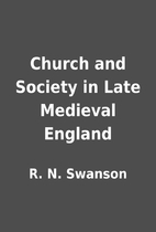 Church and Society in Late Medieval England…