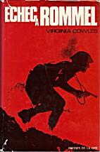 Échec à Rommel by Virginia Cowles