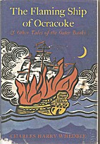 The Flaming Ship of Ocracoke and Other Tales…