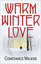 Warm Winter Love by Constance Walker