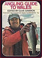 Angling Guide to Wales by Clive Gammon