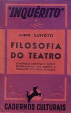 Filosofia do teatro by Gino Saviotti