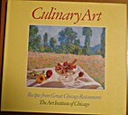 Culinary Art: Recipes from Great Chicago…