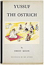 Yussuf the Ostrich by Emery Kelen