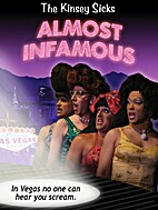 The Kinsey Sicks: Almost Infamous by Ken…