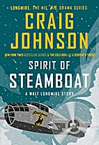Spirit of Steamboat: A Walt Longmire Story…