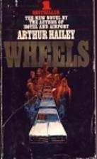 Wheels by Arthur Hailey