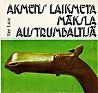 Akmens laikmeta māksla Austrumbaltijā by…
