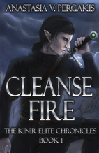 Cleanse Fire (1st Edition) by Anastasia V.…