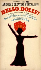 Hello, Dolly! A Musical Play by Jerry Herman