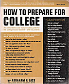How to Prepare for College by Abraham Lass