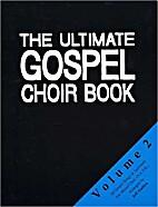 The ultimate gospel choir book Vol. 2, 30…