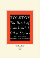 The Death of Ivan Ilyich and Other Stories…