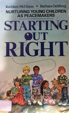 Starting Out Right: Nurturing Young Children…
