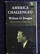 America Challenged by William O. Douglas