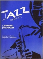 Jazz from A to Z: A Graphic Dictionary by…