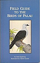 Field guide to the birds of Palau by John…