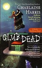 Club Dead (Sookie Stackhouse/True Blood,…