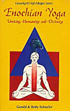 Enochian Yoga: Uniting Humanity and Divinity…