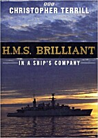 HMS Brilliant: In a Ship's Company by…