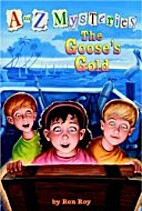 The Goose's Gold by Ron Roy