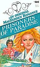 Prisoners of Paradise (MacFadden Romance,…